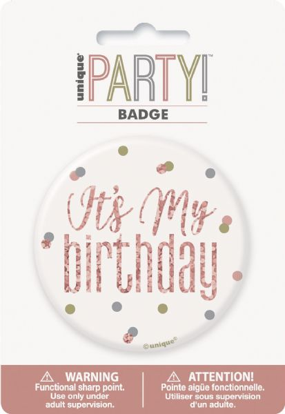 Glitz Rose Gold It's My Birthday Badge